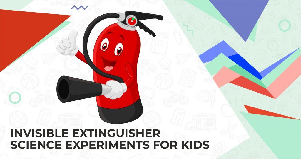 Fire extinguisher - science experiments for kids