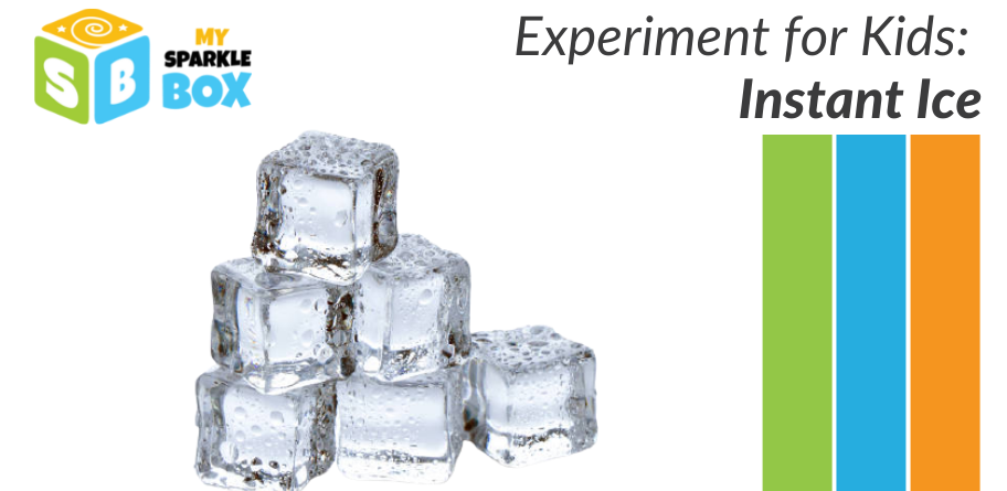 instant ice experiment for kids