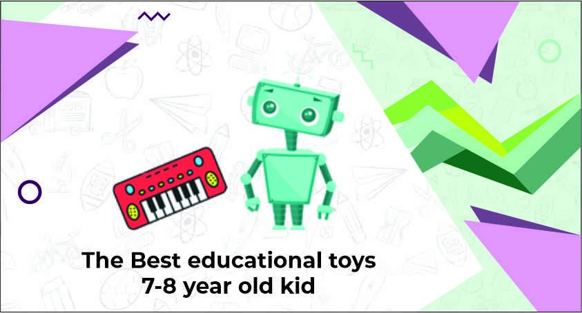 Educational Toys for for 7-8 Year Old Kids