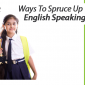 Easy ways for english speaking practice