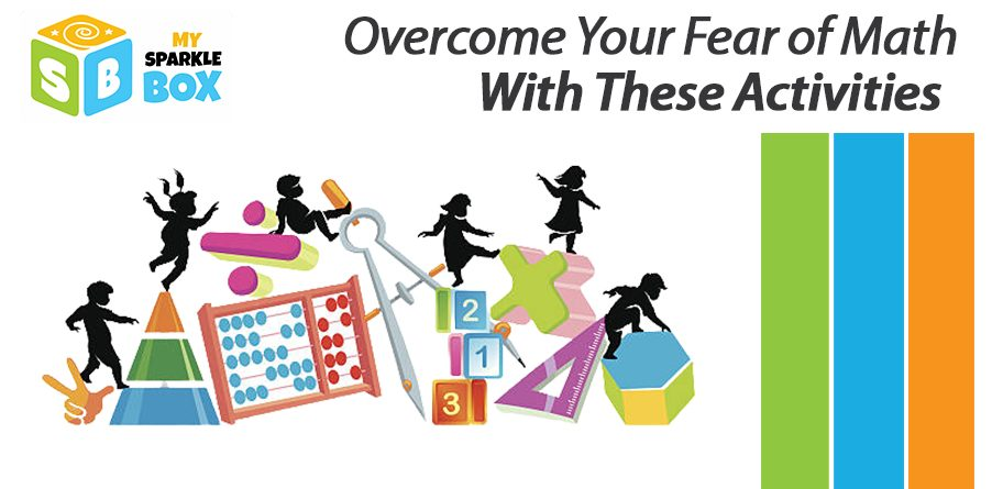 overcome math phobia with these math activities for kids