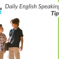 Tips for Daily English Speaking Practice