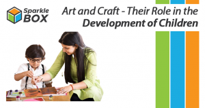 art and craft helps in child development