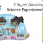 5 Summer Science Experiments for Kids