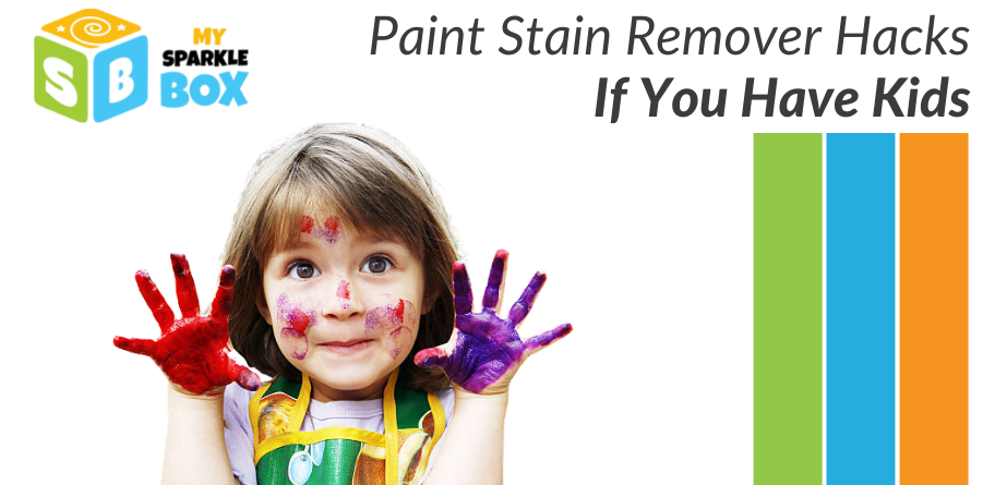 Paint Stain Remover Hacks You Need If You Have Kids!